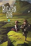 Rucaern Orb (Gray Sphere Saga Book 1)