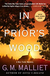 In Prior's Wood: A Max Tudor Mystery (A Max Tudor Novel)