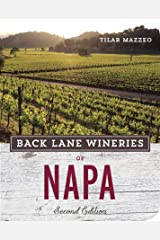 Back Lane Wineries of Napa, Second Edition (English Edition) eBook Kindle