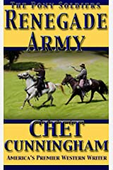 Renegade Army (The Pony Soldiers Book 8) Kindle Edition