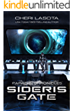 Sideris Gate: Paradisi Chronicles (Paradisi Exodus Book 1)