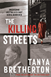 The Killing Streets: Uncovering Australia's first serial murderer (The Australian Crime Vault)