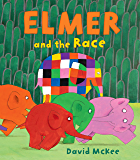 Elmer and the Race (Elmer Books)