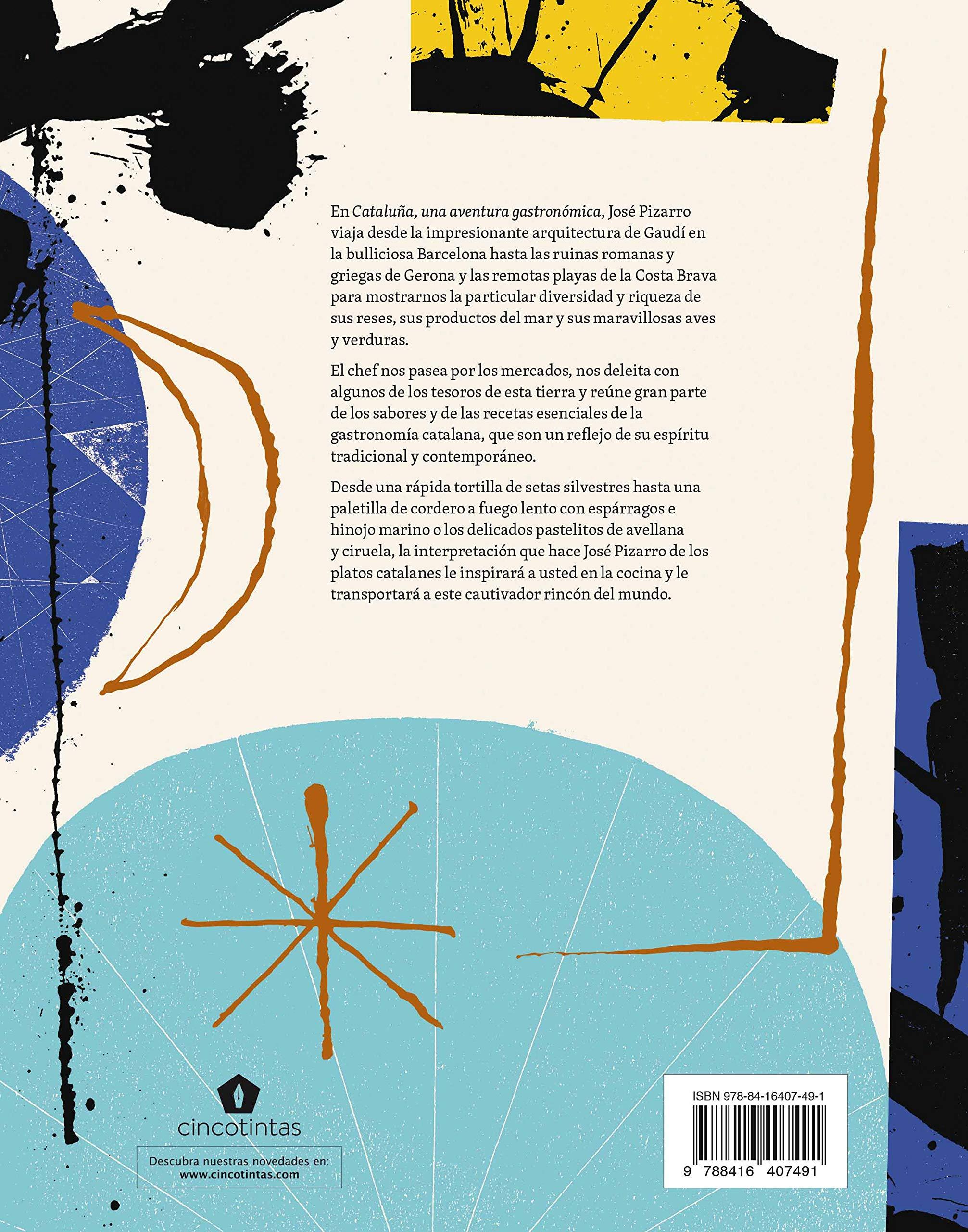 Cataluña: Una aventura gastronómica (Spanish Edition): José Pizarro: 9788416407491: Amazon.com: Books