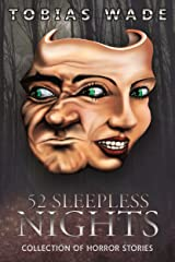 52 Sleepless Nights: Thriller, suspense, mystery, and horror short stories Kindle Edition