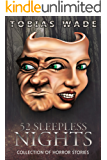 52 Sleepless Nights: Thriller, suspense, mystery, and horror short stories (English Edition)