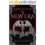 Dragon of Legend: A New Era