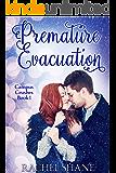 Premature Evacuation: A New Adult College Romance (Campus Crushes Book 1)