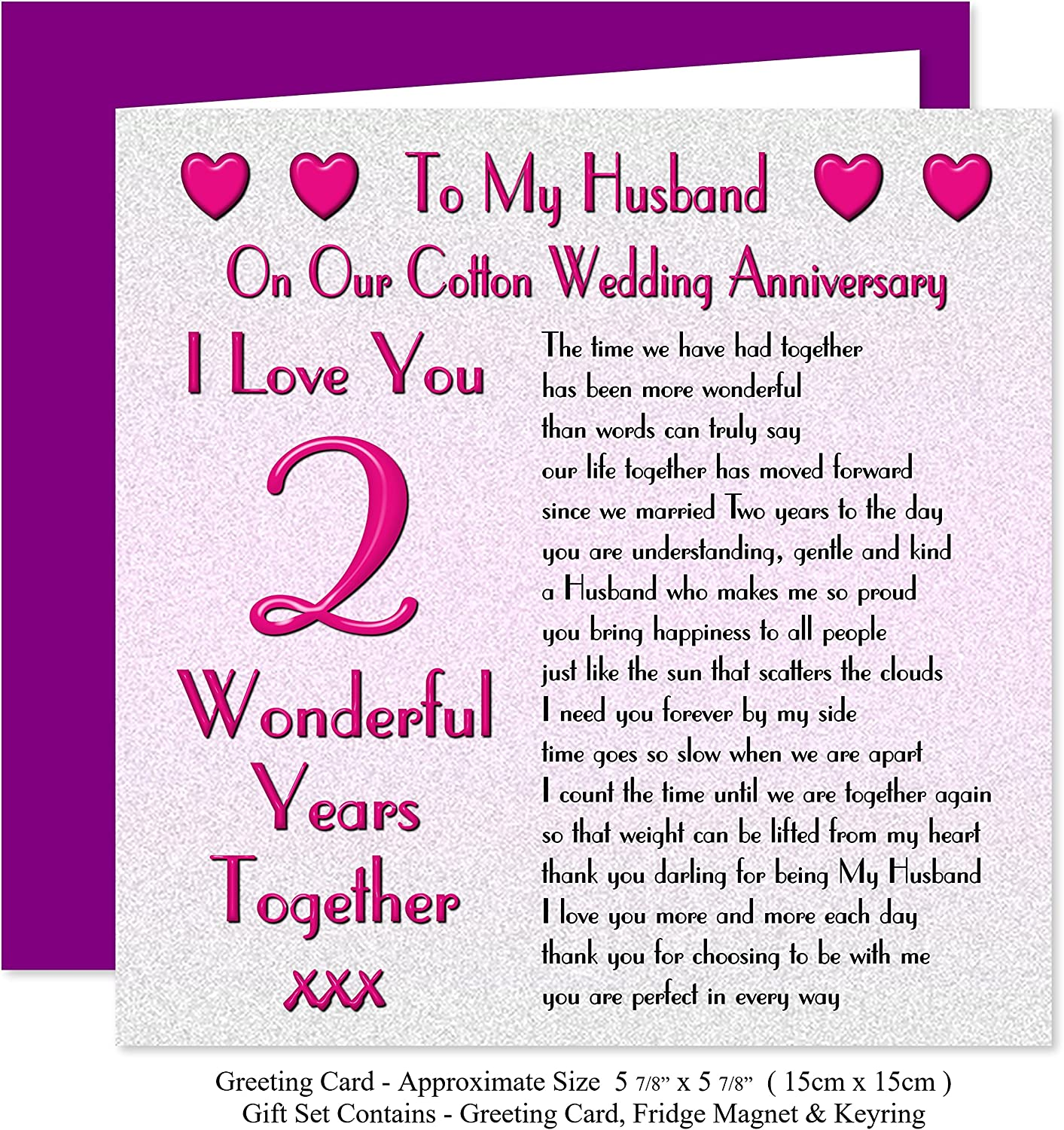 My Husband 2nd Wedding Anniversary Gift Set Card Keyring Fridge Magnet Present On Our Cotton Anniversary 2 Years Sentimental Verse I Love You Amazon Co Uk Office Products