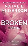 Broken for Me (Be for Me: Hunter)