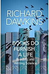 Books do Furnish a Life: An electrifying celebration of science writing Kindle Edition