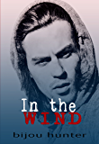 In the Wind: A Damaged Novel