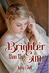 Brighter than the Sun Kindle Edition