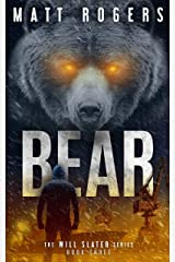 Bear: A Will Slater Thriller (Will Slater Series Book 3) Kindle Edition