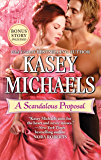 A Scandalous Proposal: How to Woo a Spinster bonus story (The Little Season)