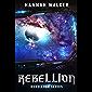 Rebellion (Rebellion Series Book 1) (English Edition)