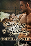 The Pull of Yesterday (Elsie Street Book 2)