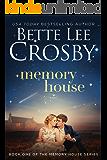 Memory House (A Memory House Novel Book 1)