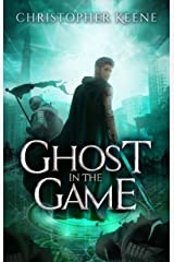Ghost in the Game (Dream State Saga Book 3) Kindle Edition