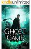 Ghost in the Game (Dream State Saga Book 3)
