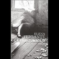 La frantumaglia. Nuova edizione ampliata (Italian Edition) book cover