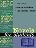 "A Study Guide for Salman Rushdie's ""The Satanic Verses"" (For Students)"