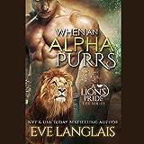 When an Alpha Purrs: A Lion's Pride, Book 1