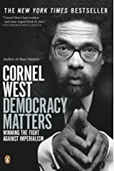 Democracy Matters: Winning the Fight Against Imperialism Kindle Edition