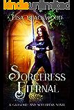 Sorceress Eternal (A Gargoyle and Sorceress Tale Book 9)