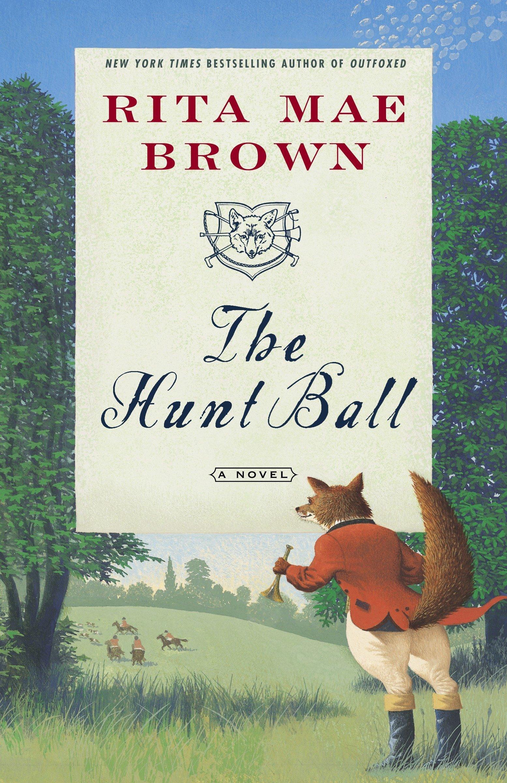 "Amazon.com: The Hunt Ball: A Novel (""Sister"" Jane) (9780345465504): Rita  Mae Brown: Books"