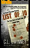 LIST OF 10: The True Story of Serial Killer Joseph Naso (Homicide True Crime Cases Book 7)