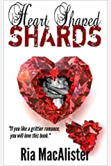 Heart Shaped Shards (Marry Go Round Book 1) Kindle Edition