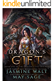 Dragon's Gift: a Reverse Harem Fantasy Romance (The Dragon's Gift Trilogy Book 1) (English Edition)