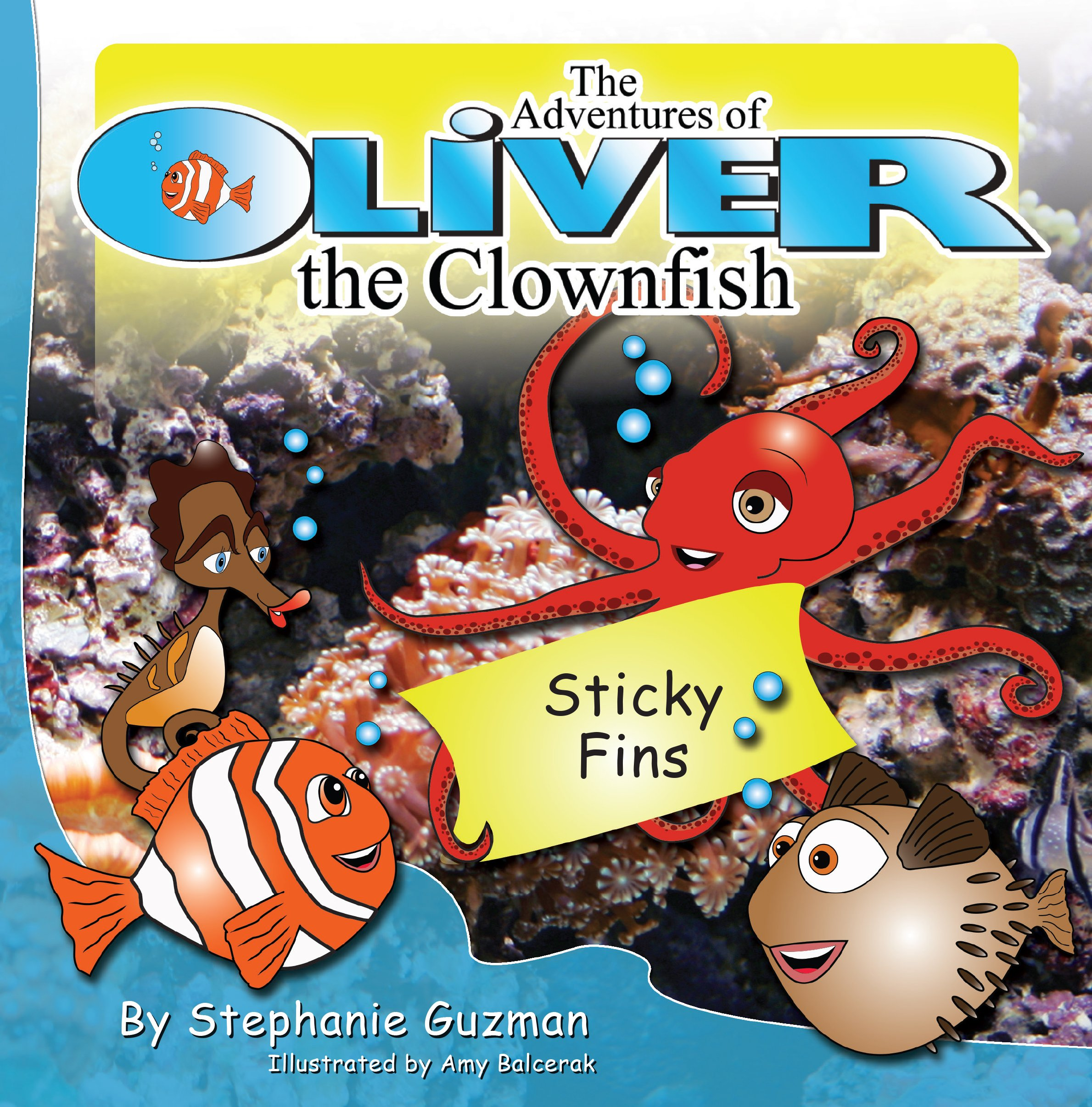The Adventures of Oliver the Clownfish: Sticky Fins pdf
