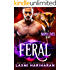 Feral: Paranormal Wolf Shifter Romance (Many Lives Book 2)