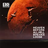 Heaven Before All Hell Breaks Loose [Explicit]