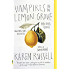 Vampires in the Lemon Grove: Stories (English Edition)