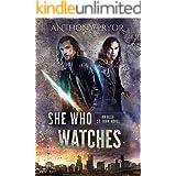 She Who Watches: An Alex St. John Novel