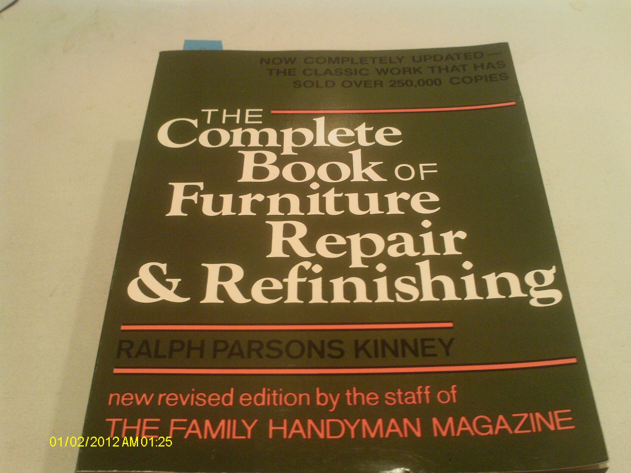 Complete Book of Furniture Repair and Refinishing: Ralph Parsons Kinney:  9780684180298: Books - Amazon.ca