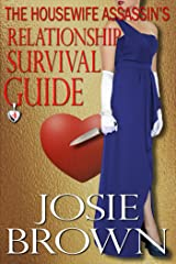 The Housewife Assassin's Relationship Survival Guide (Housewife Assassin Series, Book 4) Kindle Edition
