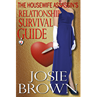 The Housewife Assassin's Relationship Survival Guide (Housewife Assassin Series, Book 4)