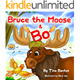 """Book for kids:""""BRUCE THE MOOSE & BO"""":Bedtime story, Beginner readers Level-1, Values(Picture Book, Preschool & Toddlers, Childrens 2-9)Animal story book ... learning, Bedtime collection eBook"""