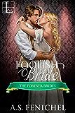 Foolish Bride (Forever Brides)
