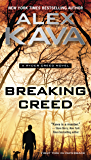 Breaking Creed (A Ryder Creed Novel Book 1)
