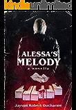 Alessa's Melody: A Psychological Gothic Horror Novella