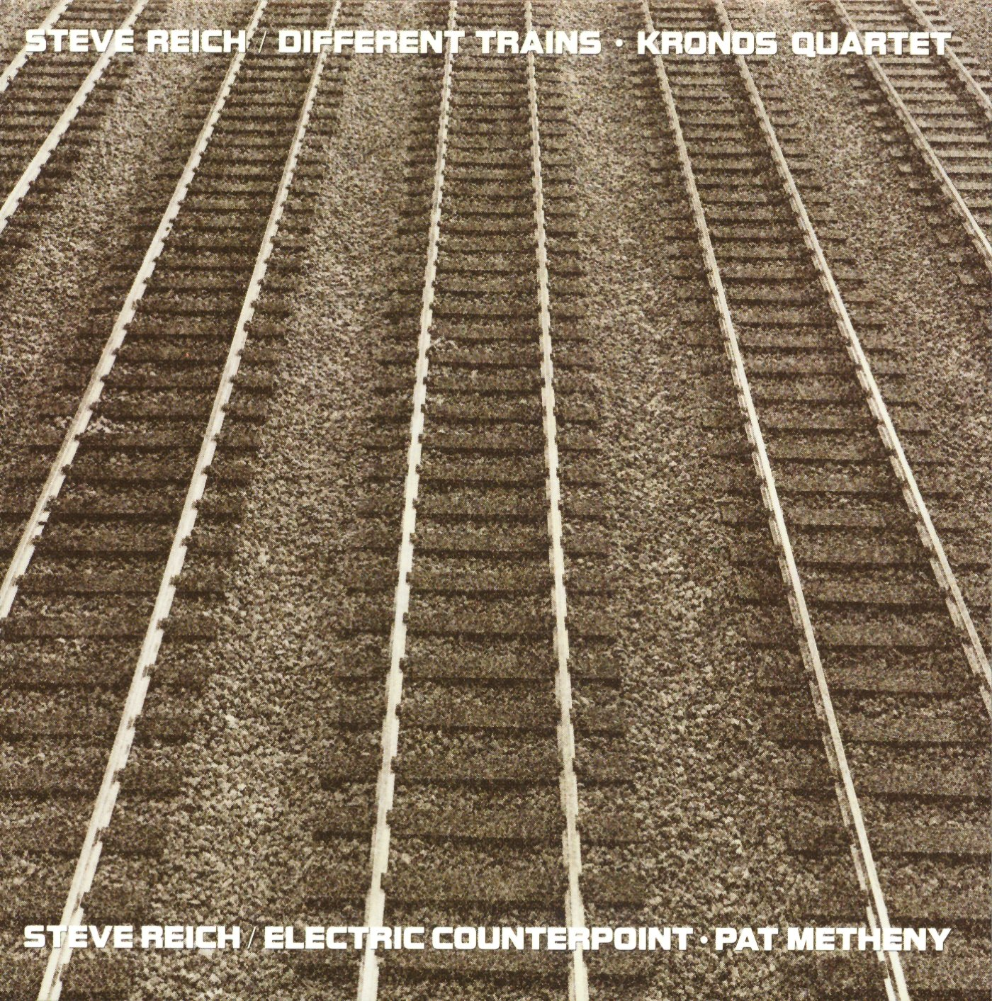 Pat Metheny, Steve Reich, Kronos Quartet - Reich: Different Trains ...