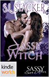 Sassy Ever After: Sassy Witch (Kindle Worlds Novella) (Spenport Pack Book 1)