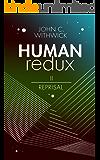 HUMANredux: REPRISAL (Book 2) (Human Redux)