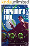 Fortune's Fool (The Fortune Chronicles Book 1)