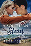 A Southern Strait (Across the Strait Book 3)